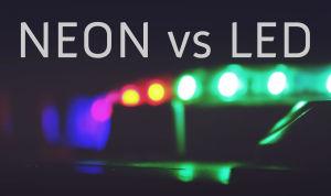 Neon vs LED